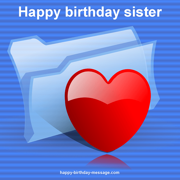 Happy birthday sister - heart